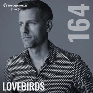 Traxsource LIVE! #164 with Lovebirds Artwork