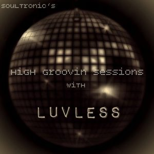 Luvless – High Groovin' Sessions Artwork