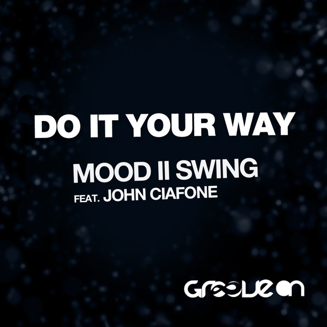 Mood II Swing - Do It Your Way