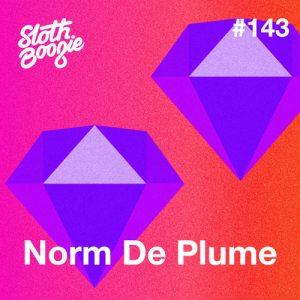 Norm De Plume – SlothBoogie Guestmix #143 Artwork
