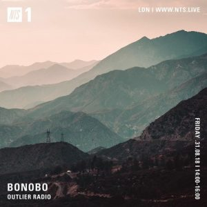 Bonobo on OUTLIER Radio on NTS – August 2018 Artwork