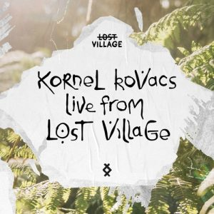Live from Lost Village – Kornél Kovács Artwork