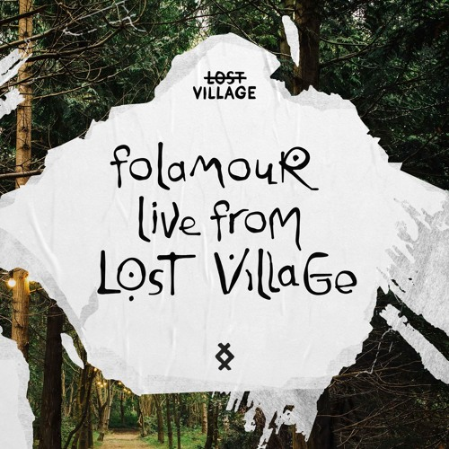 Folamour Live from Lost Village
