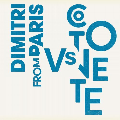 Cotonete, Dimitri From Paris - The Hustle Parisian