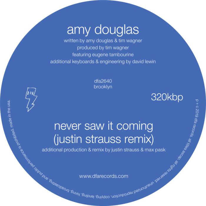 Amy Douglas - Never Saw It Coming (Justin Strauss Remix)