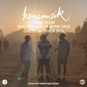 Keinemusik Radio Show By Rampa, &ME, Adam Port, Reznik at Fusion Festival Artwork