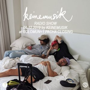Keinemusik Radio Show By Keinemusik at Solomun+1 06.12.2019 Artwork
