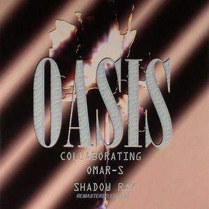 Omar-S & Shadow Ray – Oasis #1 Artwork