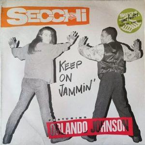Secchi Feat. Orlando Johnson – Keep On Jammin' Artwork