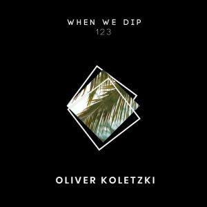 Oliver Koletzki – When We Dip 123 Artwork