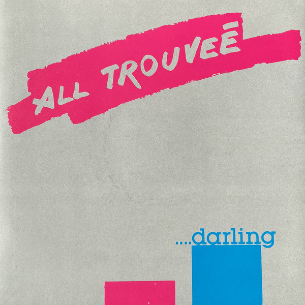 All Trouveé - Darling