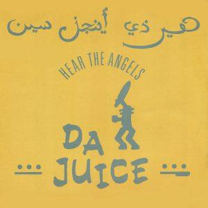 Da Juice – Hear The Angels (Make Me Come) Artwork