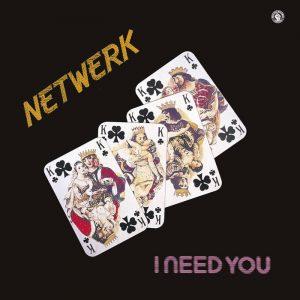 Netwerk – I Need You Artwork