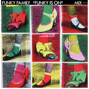 Funky Family – Funky Is On (Radio Edit 1984) Artwork